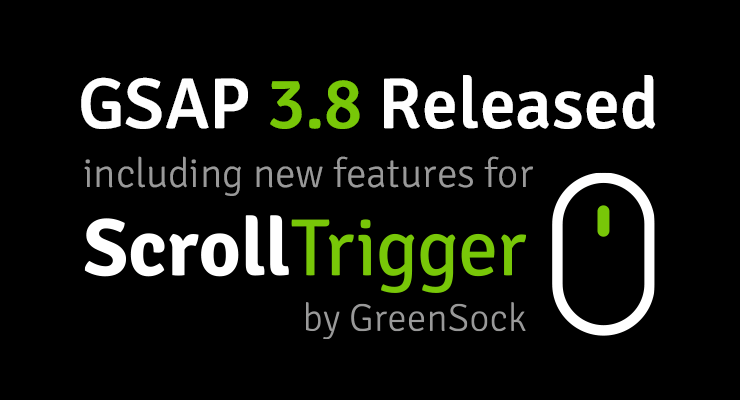GSAP 3.8 Released